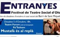 Entranyes – Festival de Teatre Social d'Olot els dissabtes del mes d'octubre