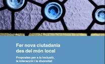 Fer Ciutadania des del món local, propostes per a la inclusió, la interacció i la diversitat